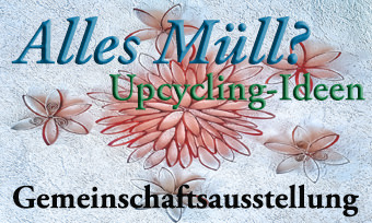 Alles Müll? Upcycling-Ideen