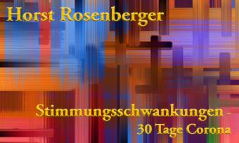 Horst Rosenberger – 30-Tage-Corona